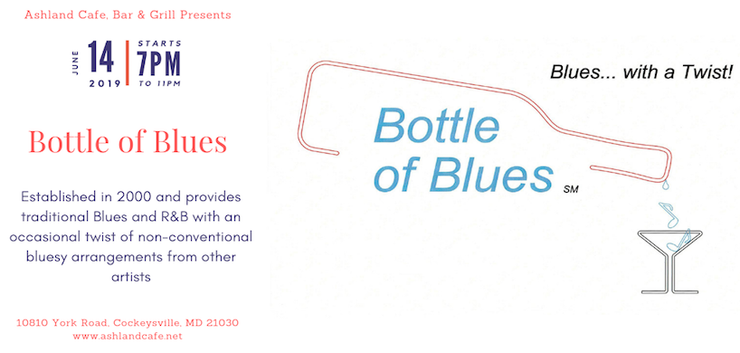 flyer of Bottle of Blues band's performance at Ashland